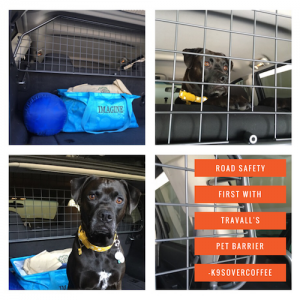 K9sOverCoffee | Road Safety With Travall's Pet Barrier
