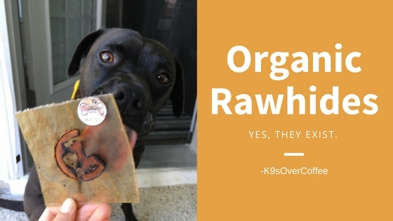 Organic Rawhides. Yes, They Exist.