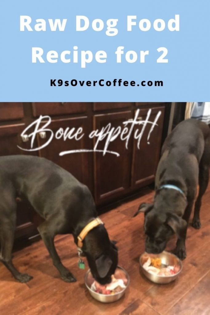 Raw Dog Food Recipe for 2: My Boxers' Dinner Bowls