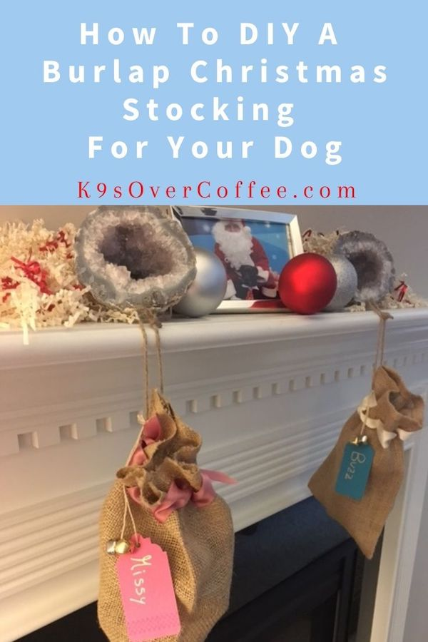 K9sOverCoffee.com | How to DIY A Burlap Christmas Stocking For Your Dog