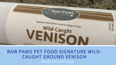 K9sOverCoffee.com | Raw Paws Pet Food Signature Wild Caught Ground Venison