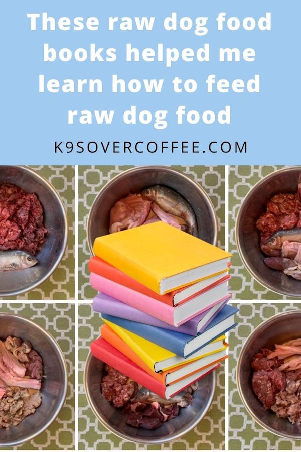 K9sOverCoffee.com | These raw dog food books helped me learn how to feed raw dog food