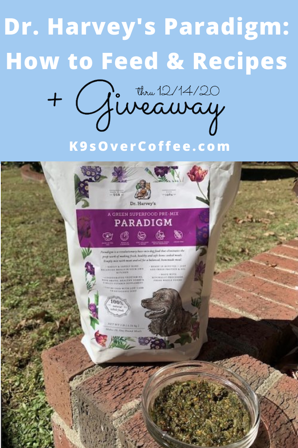 K9sOverCoffee.com | Dr. Harvey's Paradigm Dog Food: How To Feed & Recipes + Giveaway