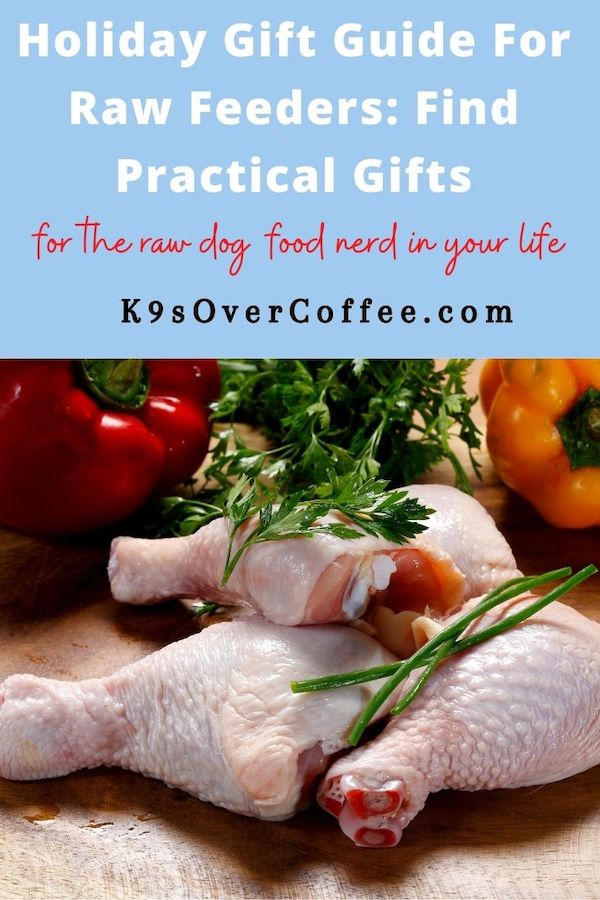 K9sOverCoffee.com | Holiday Gift Guide for Raw Feeders: Find Practical Gifts for the Raw Dog Food Nerd In Your Life