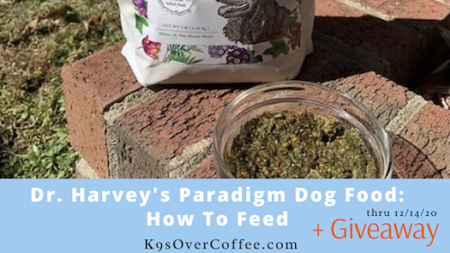 K9sOverCoffee | Dr. Harvey's Paradigm Dog Food: How To Feed & Recipes + Giveaway