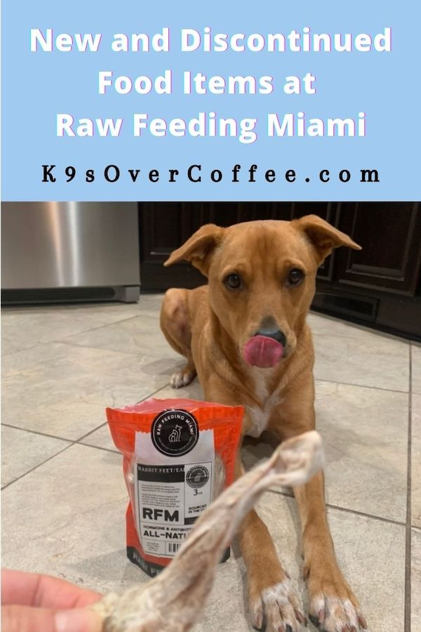 K9sOverCoffee.com | New and Discontinued Food Items At Raw Feeding Miami
